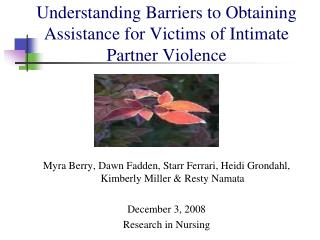 Understanding Barriers to Obtaining Assistance for Victims of Intimate Partner Violence