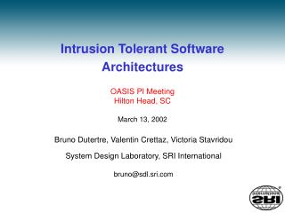 Intrusion Tolerant Software Architectures