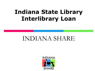 Indiana State Library Interlibrary Loan