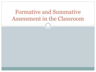 Formative and Summative Assessment in the Classroom