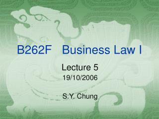B262F   Business Law I