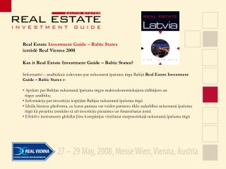Kas ir Real Estate Investment Guide – Baltic States?