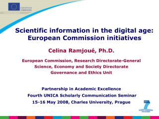 Celina Ramjoué, Ph.D. European Commission, Research Directorate-General