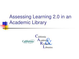 Assessing Learning 2.0 in an Academic Library