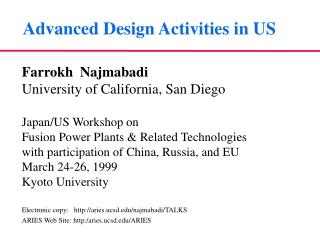 Advanced Design Activities in US