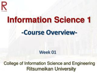 Information Science 1 -Course Overview-