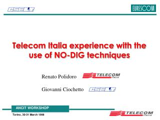 Telecom Italia experience with the use of NO-DIG techniques