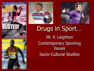 Drugs in Sport…