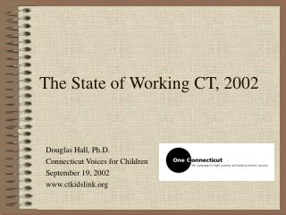 The State of Working CT, 2002