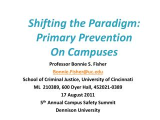 Shifting the Paradigm: Primary Prevention  On Campuses
