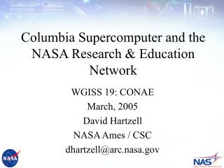 Columbia Supercomputer and the NASA Research & Education Network
