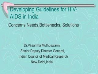 Developing Guidelines for HIV- AIDS in India