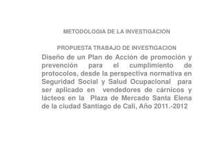 METODOLOGIA DE LA INVESTIGACION PROPUESTA TRABAJO DE INVESTIGACION