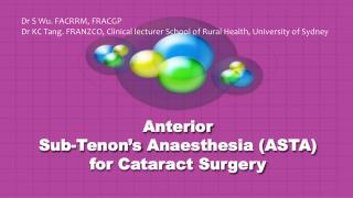Anterior  Sub- Tenon's  Anaesthesia (ASTA) for Cataract Surgery