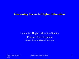 Governing Acces s  in Higher Education