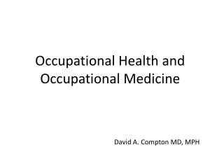 Occupational Health and Occupational Medicine