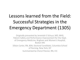 Lessons learned from the Field: Successful Strategies in the Emergency Department (1305)