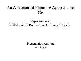An Adversarial Planning Approach to Go