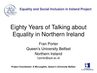 Eighty Years of Talking about Equality in Northern Ireland