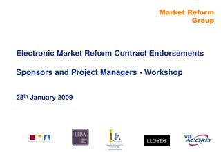 Electronic Market Reform Contract Endorsements Sponsors and Project Managers - Workshop
