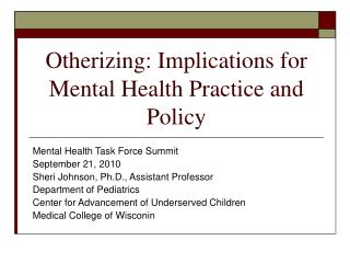 Otherizing: Implications for Mental Health Practice and Policy