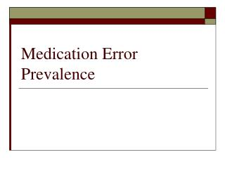Medication Error Prevalence