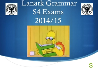 Lanark Grammar S4 Exams 2014/15
