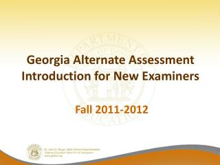 Georgia Alternate Assessment Introduction for New Examiners