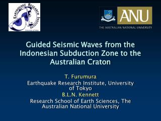 Guided Seismic Waves from the Indonesian Subduction Zone to the Australian Craton