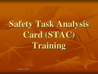 Safety Task Analysis Card (STAC) Training