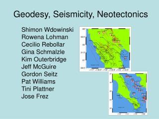 Geodesy, Seismicity, Neotectonics