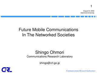 Future Mobile Communications In The Networked Societies