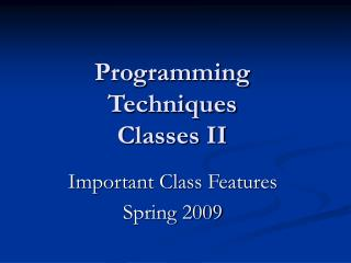 Programming Techniques  Classes II