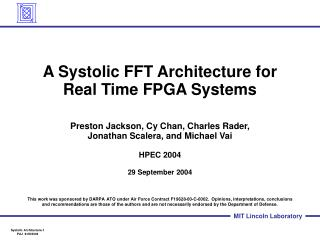 A Systolic FFT Architecture for Real Time FPGA Systems