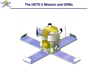 The HETE-2 Mission and GRBs