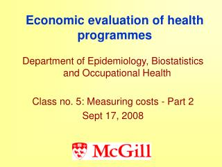 Economic evaluation of health programmes