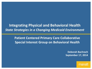 Integrating Primary and Behavioral Health Care for People with Serious Mental Illness and Substance Abuse Disorders