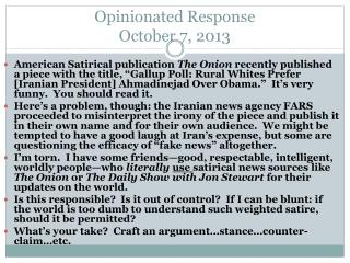 Opinionated Response  October  7, 2013