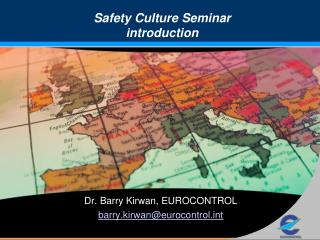 Safety Culture Seminar introduction