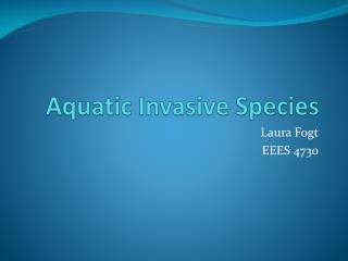 Aquatic Invasive Species