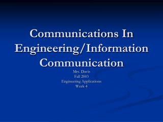 Communications In Engineering/Information Communication