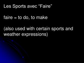"Les Sports avec ""Faire"" faire = to do, to make"