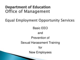 Department of Education Office of Management Equal Employment Opportunity Services