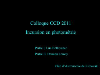 Colloque CCD 2011 Incursion en photométrie