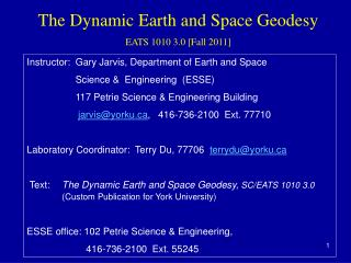 The Dynamic Earth and Space Geodesy EATS 1010 3.0 [Fall 2011]