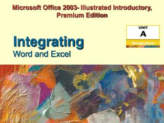 Microsoft Office 2003- Illustrated Introductory, Premium Edition