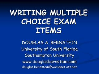 WRITING MULTIPLE CHOICE EXAM ITEMS