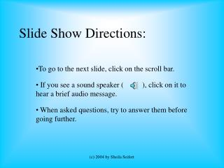 Slide Show Directions: