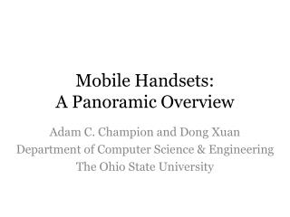 Mobile Handsets:  A Panoramic Overview