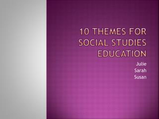 10 Themes for social Studies Education